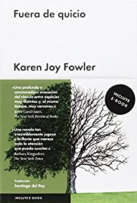 Fuera de quicio par Karen Joy Fowler
