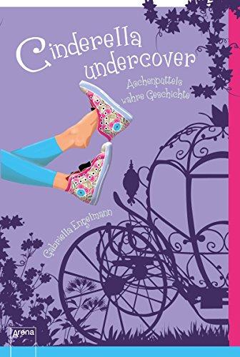 Cinderella undercover von [Gabriella Engelmann]