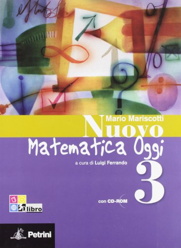 Nuovo matematica oggi. Con quaderno delle competenze e tavole numeriche. Per la Scuola media. Con CD-ROM. Con espansione online: NUOVO MAT.OGGI 3+QUAD. +CD