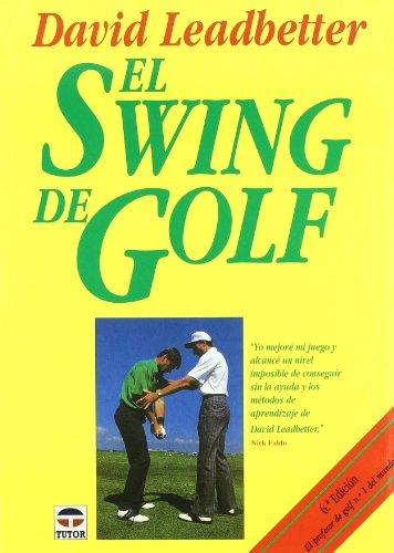 El Swing del Golf por David Leadbetter