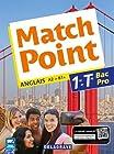 Match point 1re, Tle Bac Pro (Anglais) Pochette élève