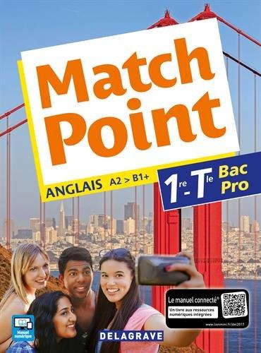 Match point 1re, Tle Bac Pro (Anglais) - Pochette élève par Michele Lapalme