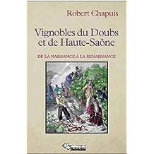 Vignobles du Doubs et la Haute Saône