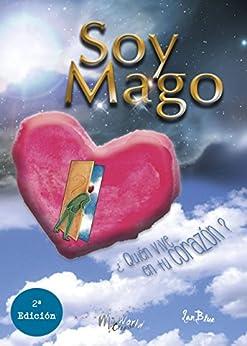SOY MAGO: ¿Quién vive en tu corazón? de [Ian, Blue]