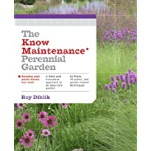 The Know Maintenance Perennial Garden (English Edition)