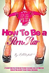 How to be a Porn Star (English Edition)