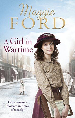 A Girl in Wartime by Maggie Ford (2016-02-01)
