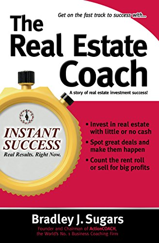 The Real Estate Coach (Instant Success Series) (English Edition)