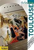 Toulouse (Guía Viva Express - Internacional)