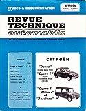 Etudes et Documentation de la Revue Technique Automobile - Citroën 'dyane, dyane 6, méhari, acadiane'