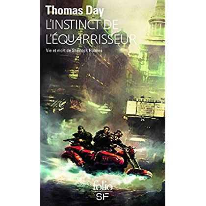 L'Instinct de l'équarrisseur : Vie et mort de Sherlock Holmes