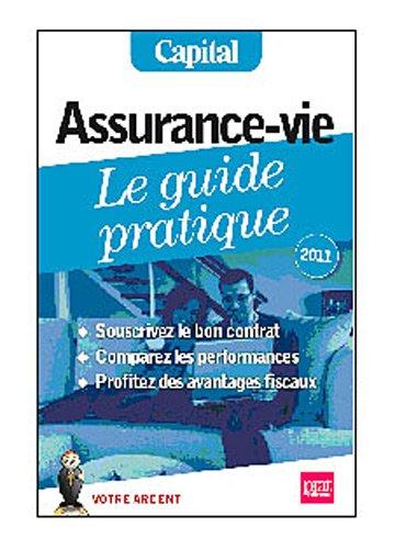 Assurance-vie, le guide pratique 2012