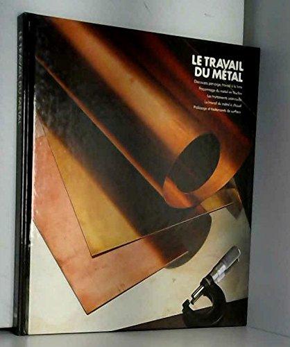 Le Travail du métal