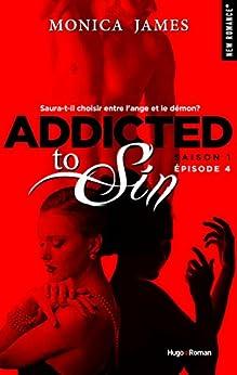 Addicted To Sin Saison 1 Episode 4 par [James, Monica]