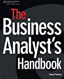 The Business Analyst's Handbook by Howard Podeswa (2008-12-08)