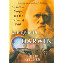 Living with Darwin: Evolution, Design, and the Future of Faith (Philosophy in Action)
