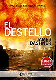 El Destello par James Dashner