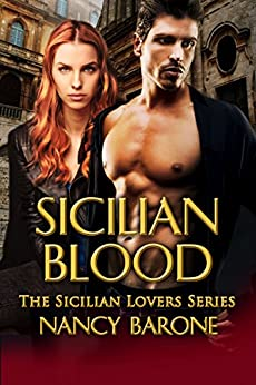 Sicilian Blood (The Sicilian Lovers Series Book 1) by [Barone, Nancy]