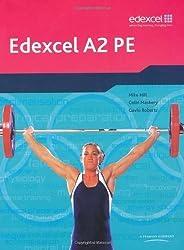 Edexcel A2 PE: Student Book (Edexcel A Level PE) by Hill et al ( 2009 )