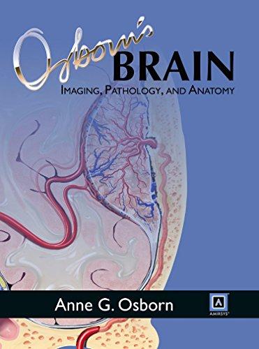 Osborn's Brain, 1e por Anne G. Osborn MD  FACR