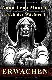 Erwachen (Buch der Wächter, Band 1)