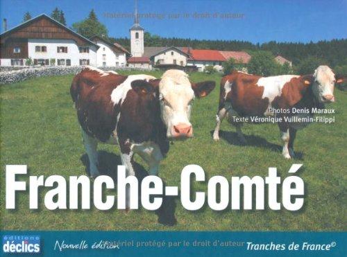 Franche-Comté par Denis Maraux, Véronique Vuillemin-filippi