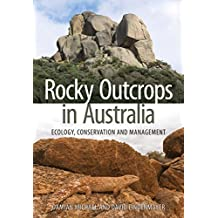 Rocky Outcrops in Australia: Ecology, Conservation and Management (Csiro Publishing)