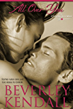 All Over You (Unforgettable You Book 2)