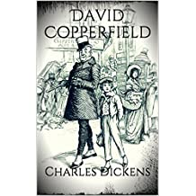 The Personal History of David Copperfield (Illustrated) (English Edition)