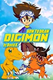 How to Draw Digimon: The Step-by-Step Digimon Drawing Book