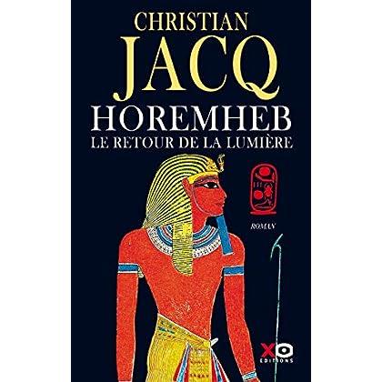 Horemheb - Le retour de la lumière