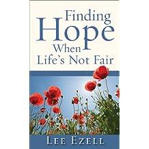Finding Hope When Life's Not Fair