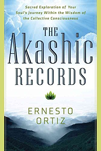[The Akashic Records: Sacred Exploration of Your Soul's Journey within the Wisdom of the Collective Consciousness] (By: Ernesto Ortiz) [published: September, 2014]