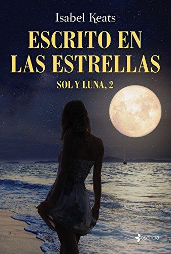 Escrito en las estrellas: Sol y Luna, 2 por Isabel Keats