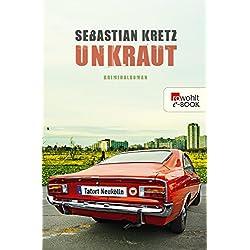 Unkraut: Tatort Neukölln (Harmsen und Storch ermitteln 1)