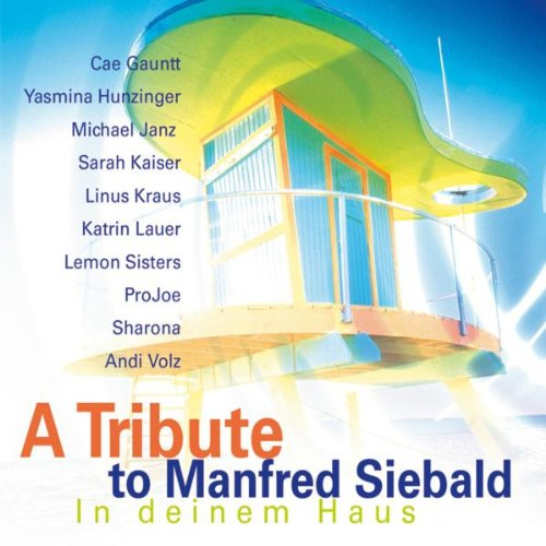 In deinem Haus: A Tribute To Manfred Siebald (Sampler Schwester)
