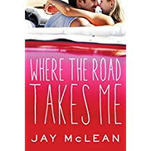 Where the Road Takes Me (English Edition)