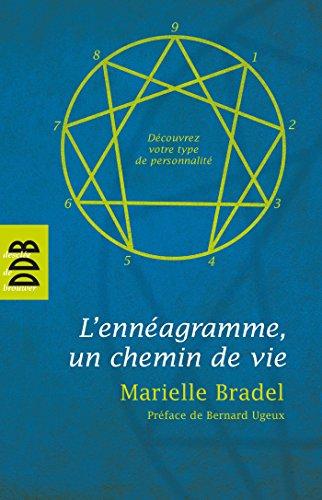 L'Ennéagramme : Un chemin de vie par Bernard Ugeux, Marielle Bradel