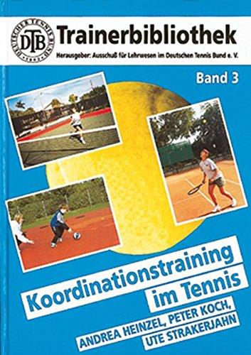 Koordinationstraining im Tennis (DTB-Trainerbibliothek)