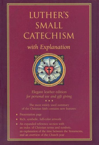 Luther's Small Catechism with Explanation