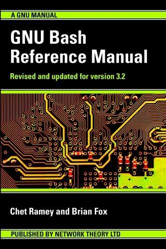GNU Bash Reference Manual by Chet Ramey (2003-01-01)