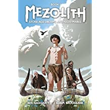 Mezolith Vol. 1 by Ben Haggarty (2016-02-16)
