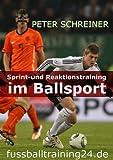 SPRINT- UND REAKTIONSTRAINING  IM BALLSPORT