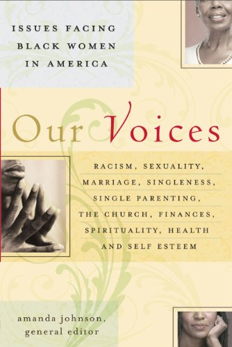 Our Voices: Issues Facing Black Women in America (English Edition) PDF Books