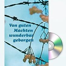 Von guten Mächten wunderbar geborgen: Grußkarte mit Mini-CD im Umschlag