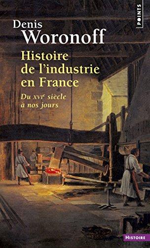 Histoire de l'industrie en France - ...