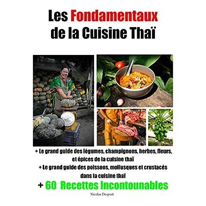 Les Fondamentaux de la Cuisine thaï (cuisine de la Thaïlande t. 1)