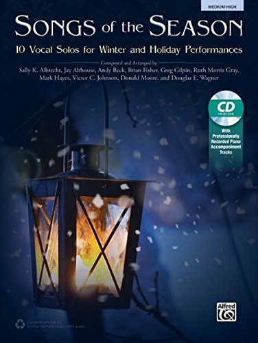 Songs of the Season: 10 Vocal Solos for Winter and Holiday Performances, Book & CD