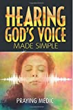 Hearing God's Voice Made Simple: Volume 3