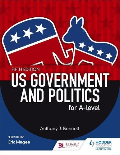 us-government-and-politics-for-a-level-fifth-edition